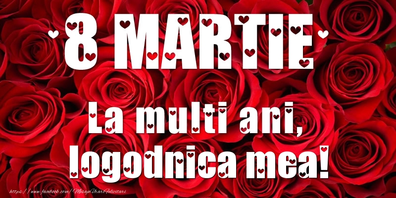 Felicitari de 8 Martie pentru Logodnica - 8 Martie La multi ani, logodnica mea!