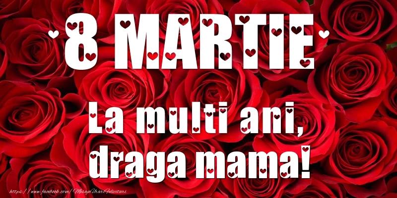 Felicitari de 8 Martie pentru Mama - 8 Martie La multi ani, draga mama!