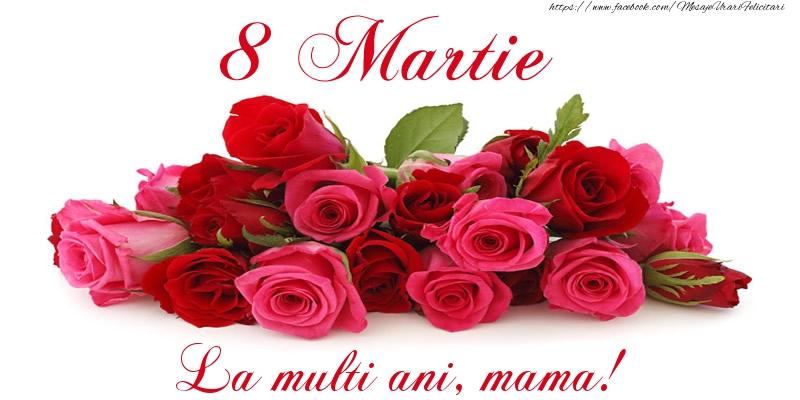 Felicitari de 8 Martie pentru Mama - Felicitare cu trandafiri de 8 Martie La multi ani, mama!