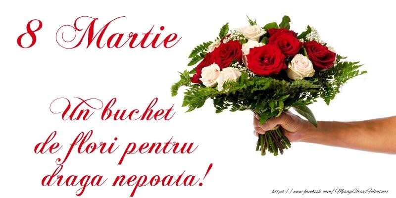 Felicitari de 8 Martie pentru Nepoata - 8 Martie Un buchet de flori pentru draga nepoata!
