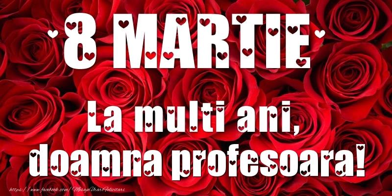 Felicitari de 8 Martie pentru Profesoara - 8 Martie La multi ani, doamna profesoara!