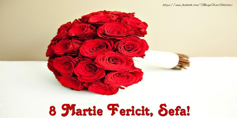 Felicitari de 8 Martie pentru Sefa - 8 Martie Fericit, sefa!