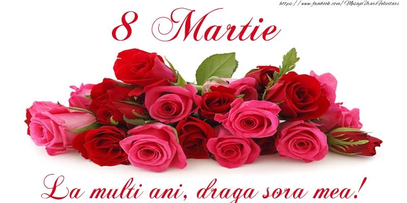 Felicitari de 8 Martie pentru Sora - Felicitare cu trandafiri de 8 Martie La multi ani, draga sora mea!