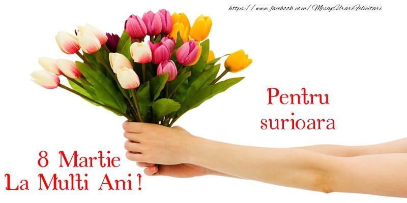 Felicitari de 8 Martie pentru Sora - Pentru sora mea, La multi ani de 8 martie!
