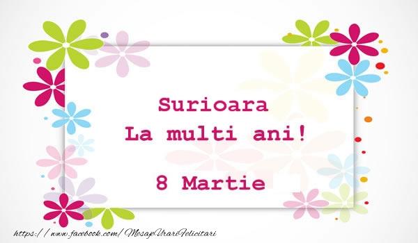Felicitari de 8 Martie pentru Sora - Surioara La multi ani! 8 martie