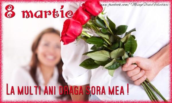 Felicitari de 8 Martie pentru Sora - 8 Martie. La multi ani sora mea