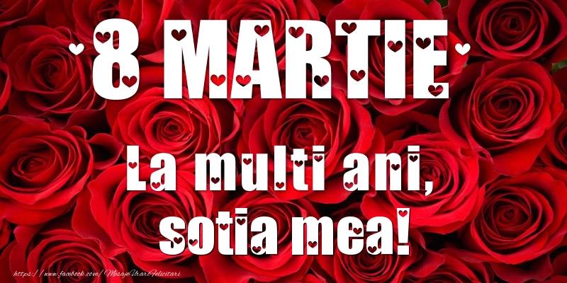 Felicitari de 8 Martie pentru Sotie - 8 Martie La multi ani, sotia mea!
