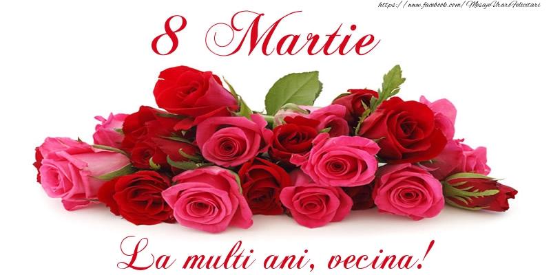 Felicitari de 8 Martie pentru Vecina - Felicitare cu trandafiri de 8 Martie La multi ani, vecina!