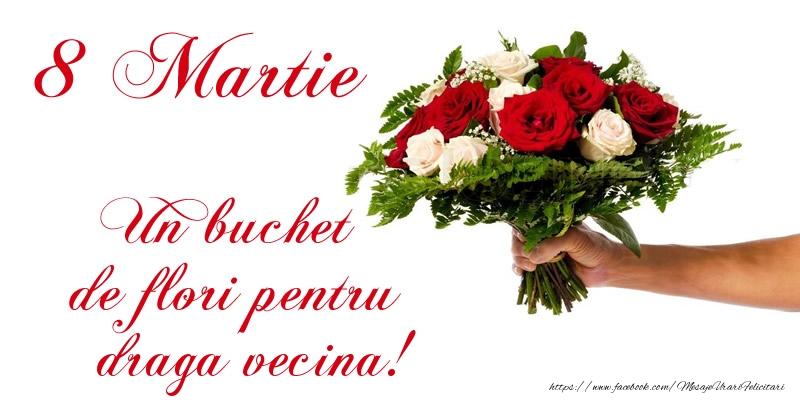 Felicitari de 8 Martie pentru Vecina - 8 Martie Un buchet de flori pentru draga vecina!