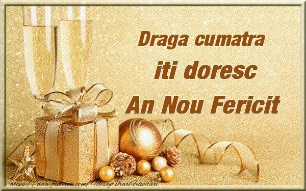 Felicitari de Anul Nou pentru Cumatra - Draga cumatra iti urez un An Nou Fericit