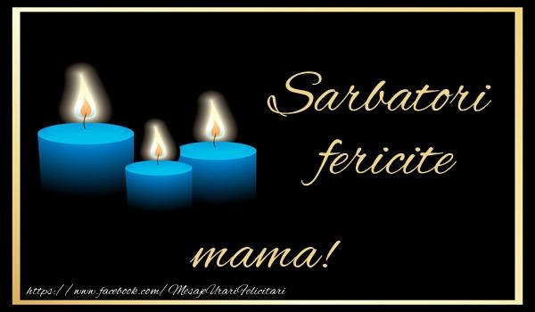 Felicitari de Anul Nou pentru Mama - Sarbatori fericite mama!