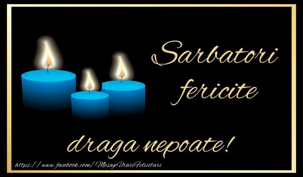 Felicitari de Anul Nou pentru Nepot - Sarbatori fericite draga nepoate!