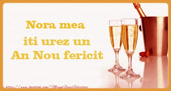 Felicitari de Anul Nou pentru Nora - Nora mea iti urez un An Nou fericit