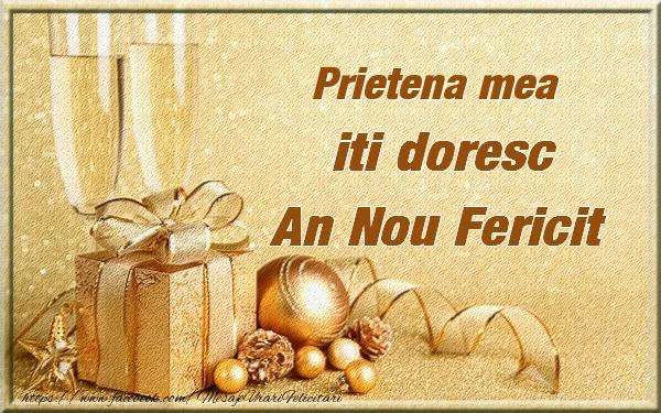 Felicitari de Anul Nou pentru Prietena - Prietena mea iti urez un An Nou Fericit