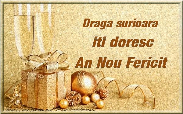Felicitari de Anul Nou pentru Sora - Draga surioara iti urez un An Nou Fericit