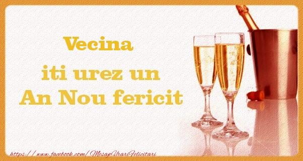 Felicitari de Anul Nou pentru Vecina - Vecina iti urez un An Nou fericit