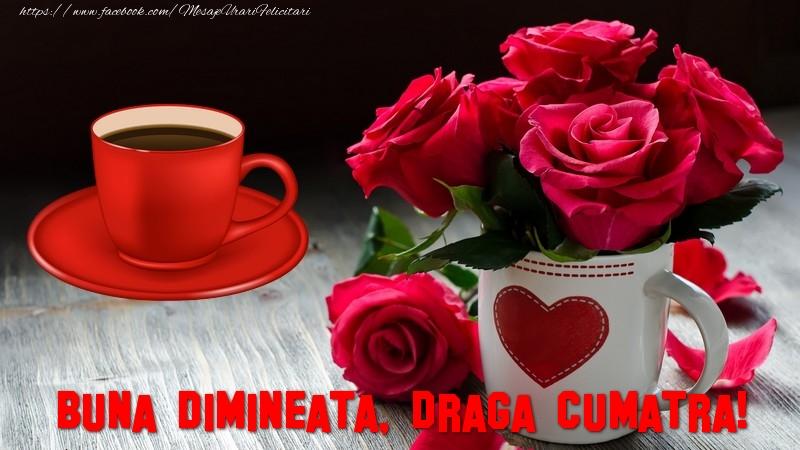 Felicitari de buna dimineata pentru Cumatra - Buna dimineata, draga cumatra!