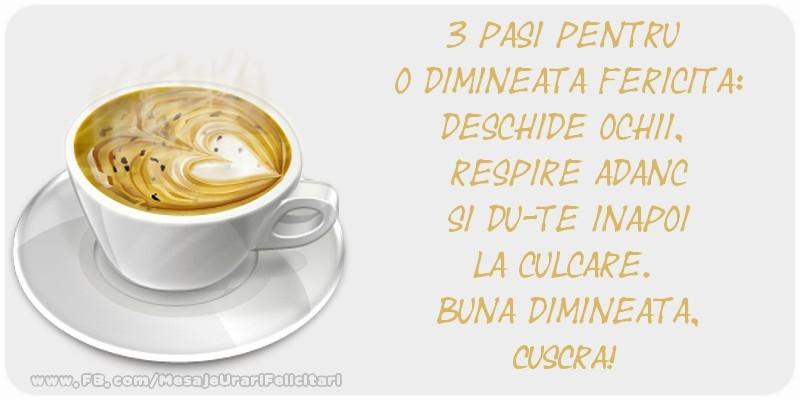Felicitari de buna dimineata pentru Cuscra - Buna dimineata. cuscra!