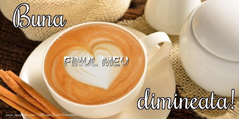 Felicitari de buna dimineata pentru Fin - Buna dimineata, finul meu