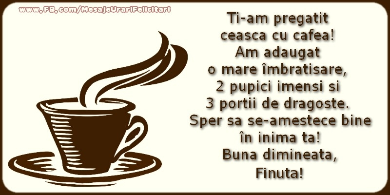 Felicitari de buna dimineata pentru Fina - Buna dimineata, finuta!