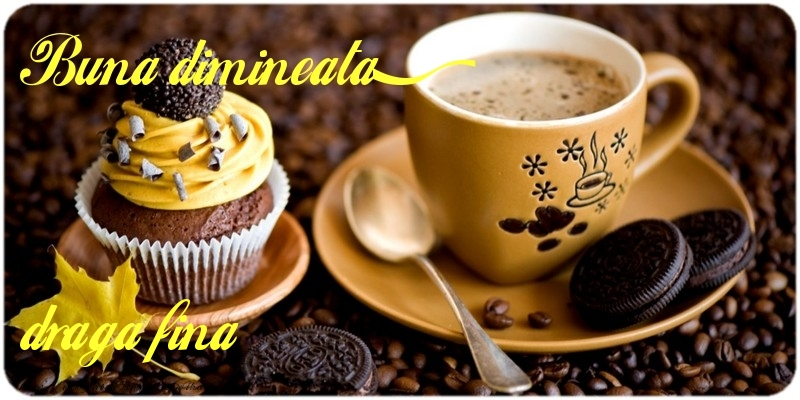 Felicitari de buna dimineata pentru Fina - Buna dimineata, draga fina