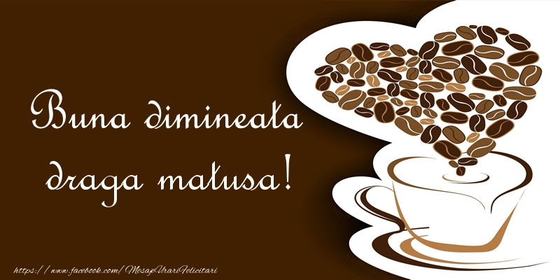 Felicitari de buna dimineata pentru Matusa - Buna dimineata draga matusa!