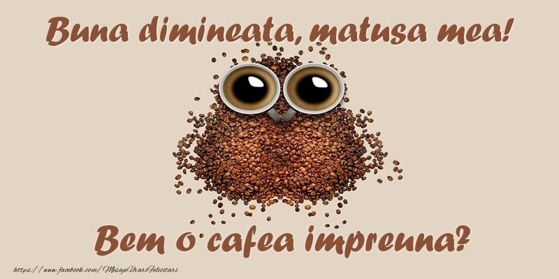 Felicitari de buna dimineata pentru Matusa - Buna dimineata, matusa mea! Bem o cafea impreuna?