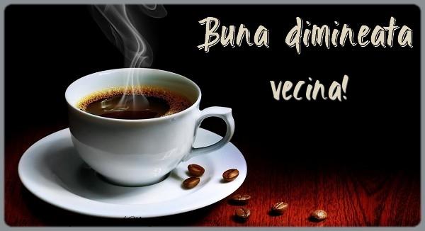 Felicitari de buna dimineata pentru Vecina - Buna dimineata vecina!