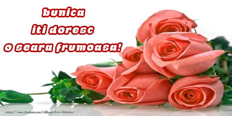 Felicitari de buna seara pentru Bunica - Trandafiri pentru bunica iti doresc o seara frumoasa!
