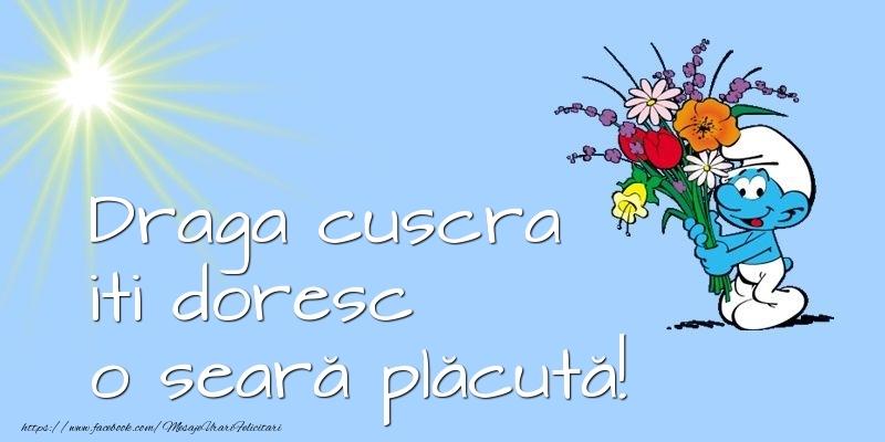 Felicitari de buna seara pentru Cuscra - Draga cuscra iti doresc o seară plăcută!