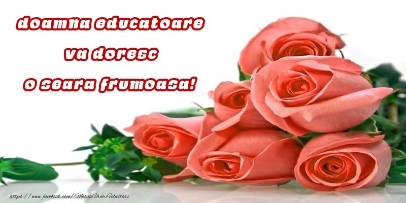 Felicitari de buna seara pentru Educatoare - Trandafiri pentru doamna educatoare va doresc o seara frumoasa!