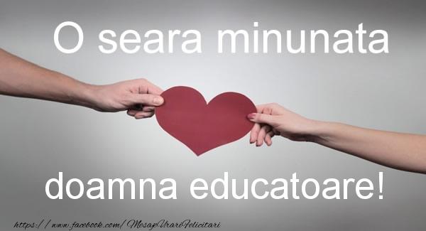 Felicitari de buna seara pentru Educatoare - O seara minunata doamna educatoare!