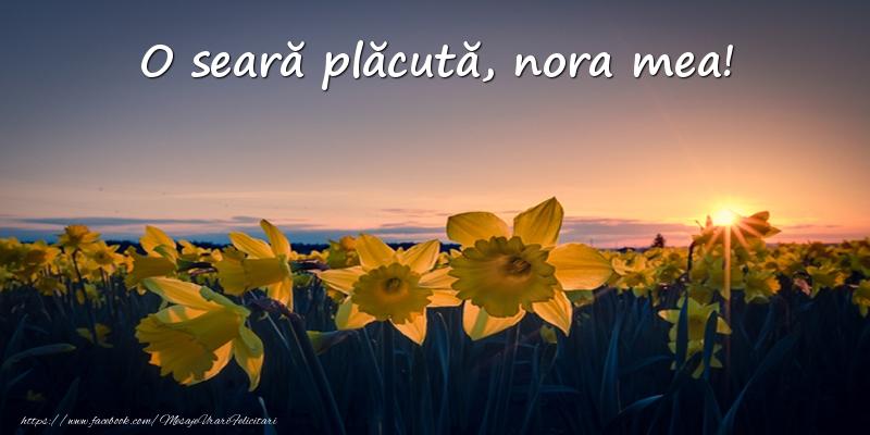 Felicitari de buna seara pentru Nora - Flori: O seară plăcută, nora mea!