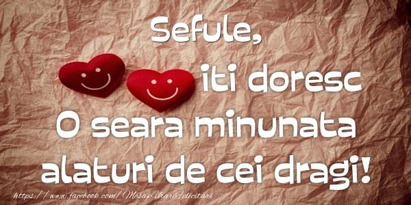 Felicitari de buna seara pentru Sef - Sefule iti doresc o seara minunata alaturi de cei dragi!