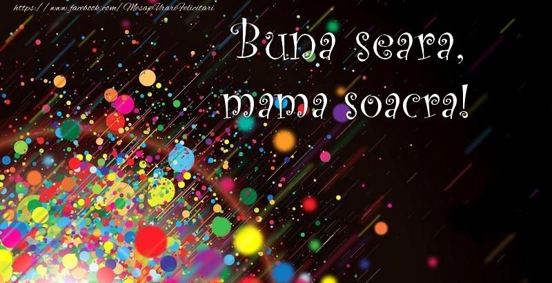 Felicitari de buna seara pentru Soacra - Buna seara, mama soacra!