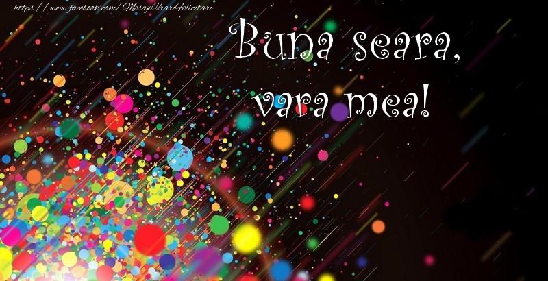 Felicitari de buna seara pentru Verisoara - Buna seara, vara mea!