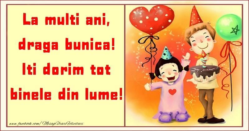Felicitari pentru copii pentru Bunica - La multi ani, Iti dorim tot binele din lume! draga bunica