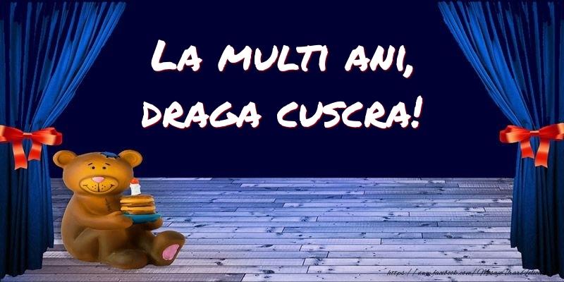 Felicitari pentru copii pentru Cuscra - La multi ani, draga cuscra!