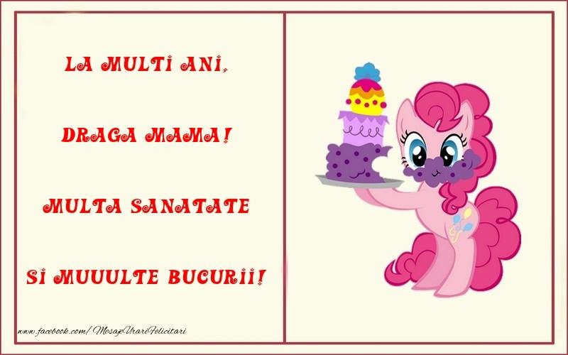 Felicitari pentru copii pentru Mama - La multi ani, Multa sanatate si muuulte bucurii! draga mama