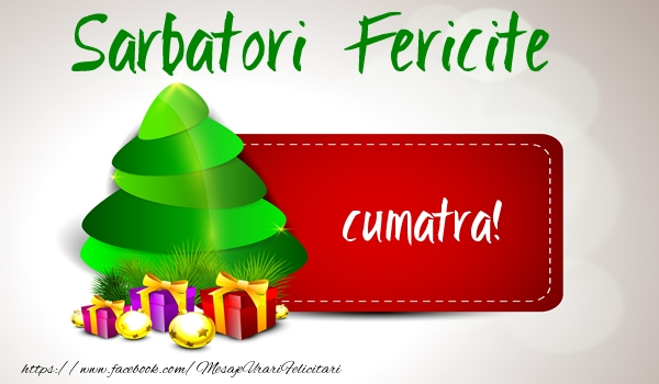 Felicitari de Craciun pentru Cumatra - Sarbatori fericite cumatra!