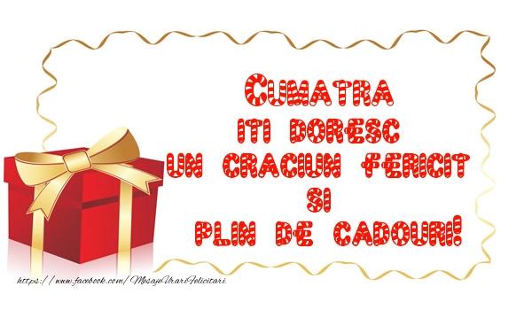 Felicitari de Craciun pentru Cumatra - Cumatra iti doresc un Craciun Fericit  si  plin de cadouri!