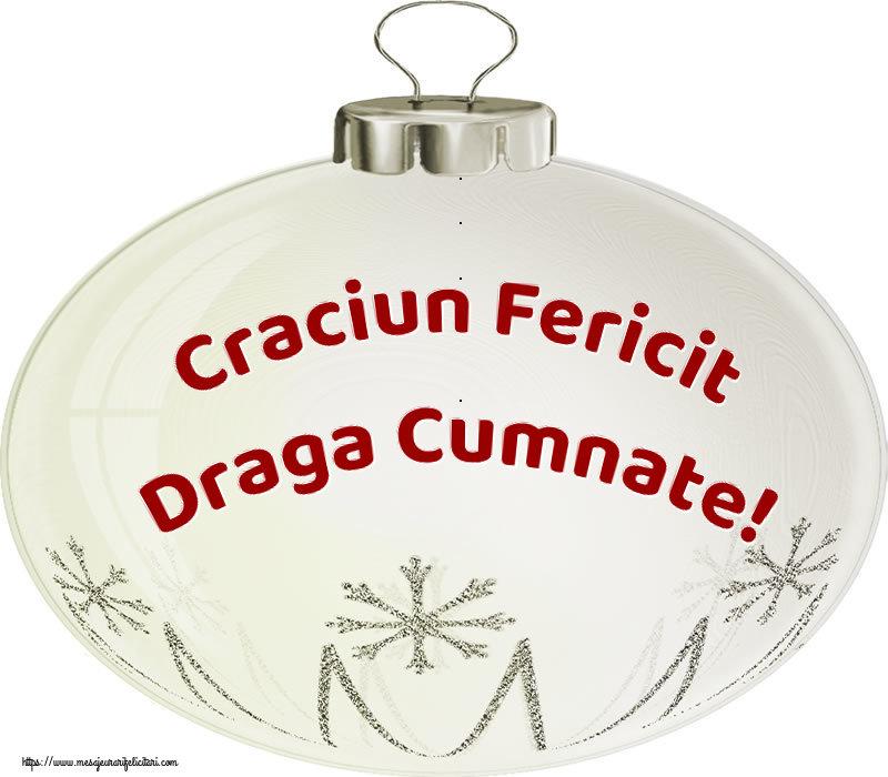 Felicitari de Craciun pentru Cumnat - Craciun Fericit draga cumnate!