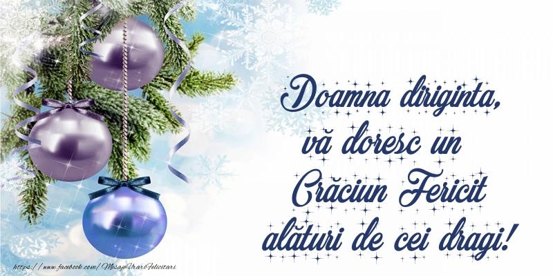 Felicitari de Craciun pentru Diriginta - Doamna diriginta, vă doresc un Crăciun Fericit alături de cei dragi!