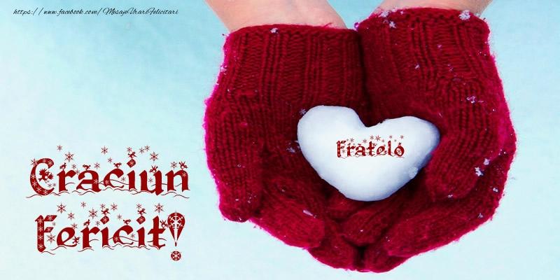 Felicitari de Craciun pentru Frate - Fratelo Inimoara Craciun Fericit!