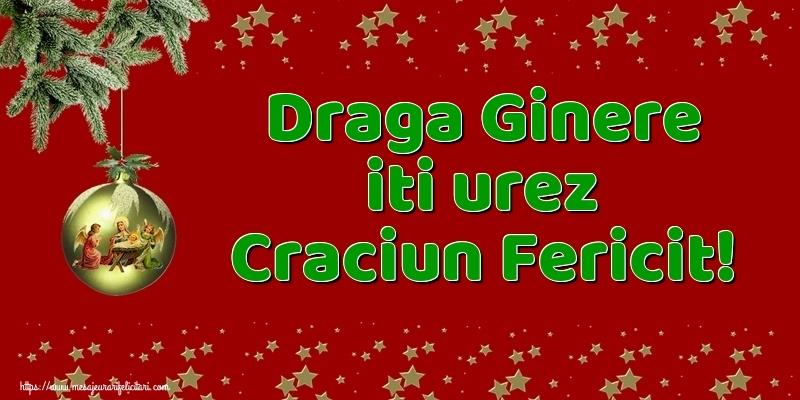 Felicitari de Craciun pentru Ginere - Draga ginere iti urez Craciun Fericit!