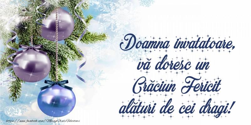 Felicitari de Craciun pentru Invatatoare - Doamna invatatoare, vă doresc un Crăciun Fericit alături de cei dragi!