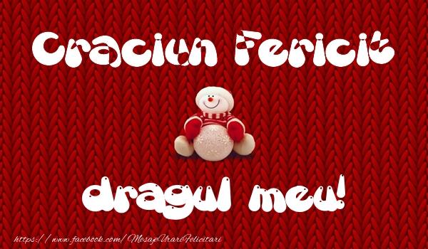 Felicitari de Craciun pentru Iubit - Craciun Fericit dragul meu!