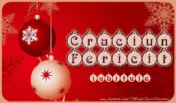 Felicitari de Craciun pentru Iubit - Craciun Fericit iubitule