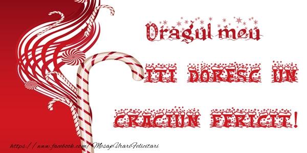 Felicitari de Craciun pentru Iubit - Dragul meu iti doresc un Craciun Fericit!