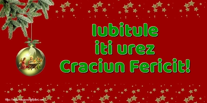 Felicitari de Craciun pentru Iubit - Iubitule iti urez Craciun Fericit!